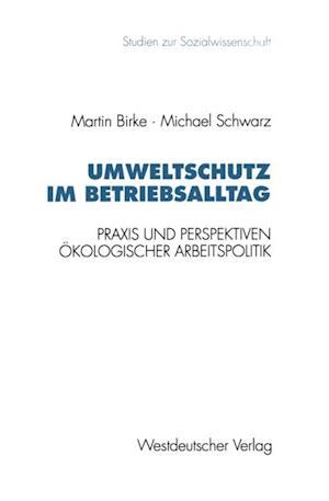 Umweltschutz im Betriebsalltag af Michael Schwarz