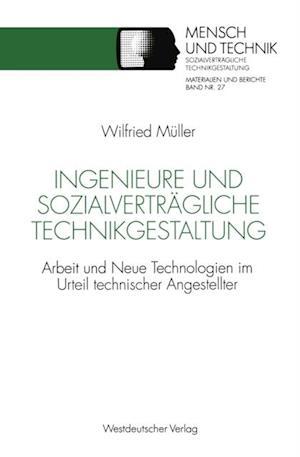 Ingenieure und sozialvertragliche Technikgestaltung