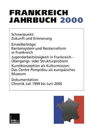 Frankreich-Jahrbuch 2000 af Adolf Kimmel, Lothar Albertin, Henrik Uterwedde