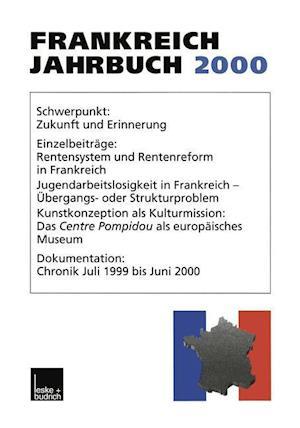 Frankreich-Jahrbuch 2000 af Marieluise Christadler, Ingo Kolboom, Adolf Kimmel