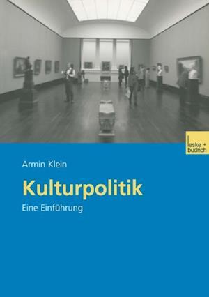 Kulturpolitik af Armin Klein