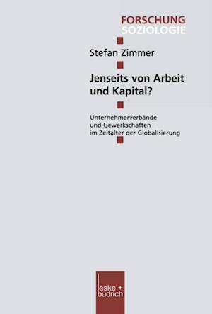 Jenseits von Arbeit und Kapital? af Stefan Zimmer