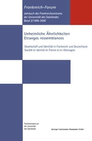 Unheimliche Ahnlichkeiten / Etranges ressemblances af Bernhard Kramann, Manfred Schmeling