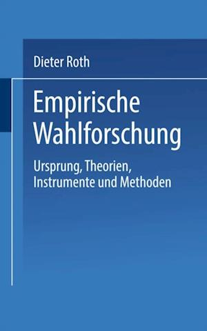 Empirische Wahlforschung af Dieter Roth