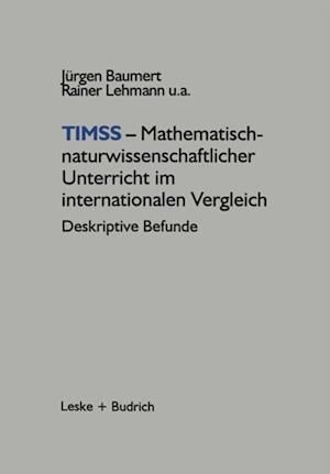 TIMSS - Mathematisch-naturwissenschaftlicher Unterricht im internationalen Vergleich af Jurgen Baumert