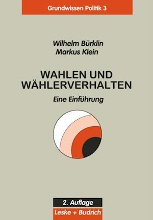 Wahlen und Wahlerverhalten af Wilhelm Burklin