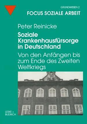 Soziale Krankenhausfursorge in Deutschland af Peter Reinicke