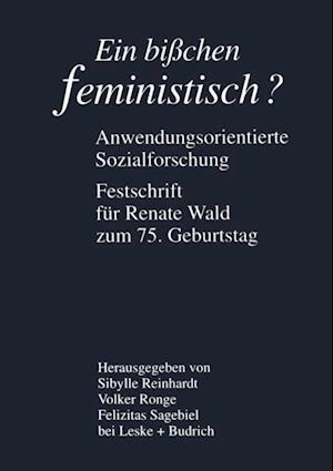 Ein bichen feministisch ? - Anwendungsorientierte Sozialforschung