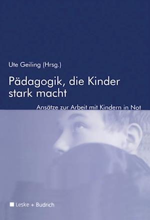 Padagogik, die Kinder stark macht