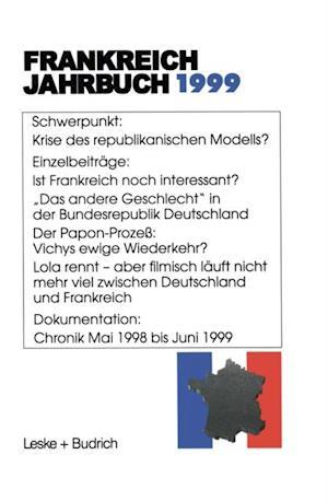 Frankreich-Jahrbuch 1999 af Adolf Kimmel, Lothar Albertin, Joachim Schild