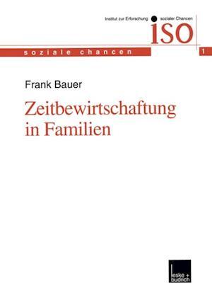Zeitbewirtschaftung in Familien af Frank Bauer