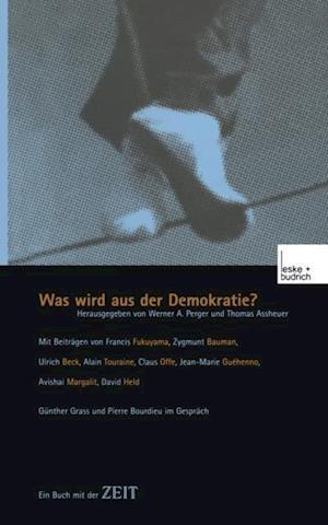 Was wird aus der Demokratie?