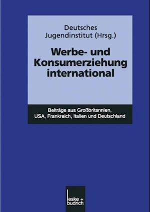 Werbe- und Konsumerziehung international af Deutsches Jugendinstitut
