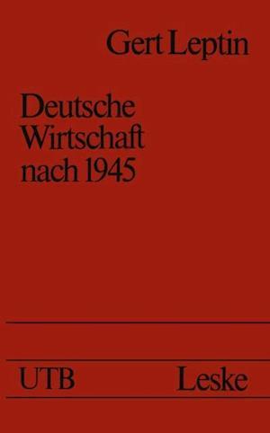 Deutsche Wirtschaft nach 1945 af Gert Leptin