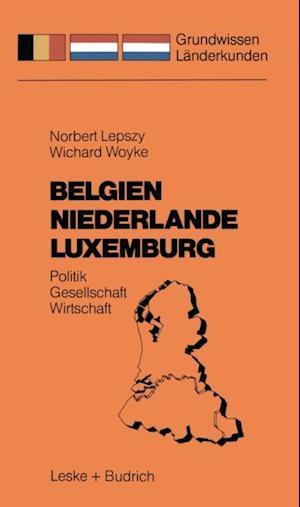 Belgien Niederlande Luxemburg af Wichard Woyke, Norbert Lepszy