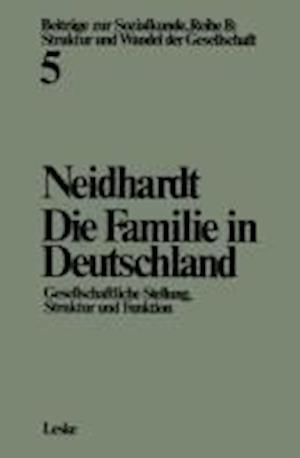 Die Familie in Deutschland af Friedhelm Neidhardt