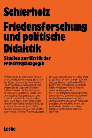 Friedensforschung und Politische Didaktik af Henning Schierholz