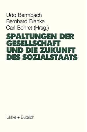 Spaltungen der Gesellschaft und die Zukunft des Sozialstaates