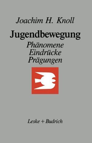 Jugendbewegung af Joachim H. Knoll