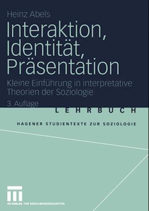 Interaktion, Identitat, Prasentation af Heinz Abels