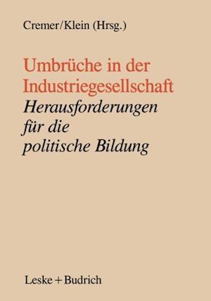Umbruche in der Industriegesellschaft