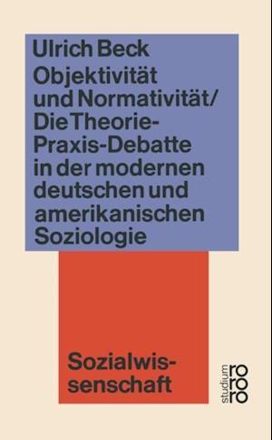 Objektivitat und Normativitat af Ulrich Beck