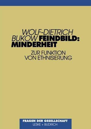 Feindbild: Minderheit af Wolf- Dietrich Bukow