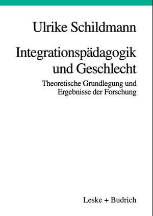 Integrationspadagogik und Geschlecht af Ulrike Schildmann