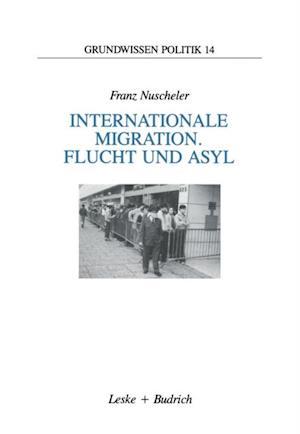 Internationale Migration. Flucht und Asyl