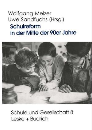 Schulreform in der Mitte der 90er Jahre