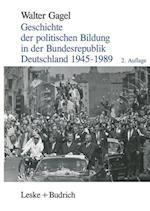 Geschichte Der Politischen Bildung in Der Bundesrepublik Deutschland 1945 1989 af Walter Gagel