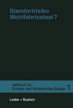 Standortrisiko Wohlfahrtsstaat? af Jens Borchert, Stephan Lessenich, Peter Losche