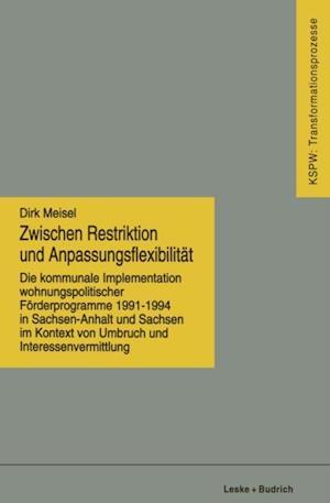 Zwischen Restriktion und Anpassungsflexibilitat af Dirk Meisel