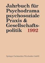 Jahrbuch Fur Psychodrama, Psychosoziale Praxis & Gesellschaftspolitik 1992 af Ferdinand Buer