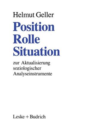 Position - Rolle - Situation