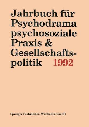 Jahrbuch fur Psychodrama, psychosoziale Praxis & Gesellschaftspolitik 1994 af PD Dr. Ferdinand Buer