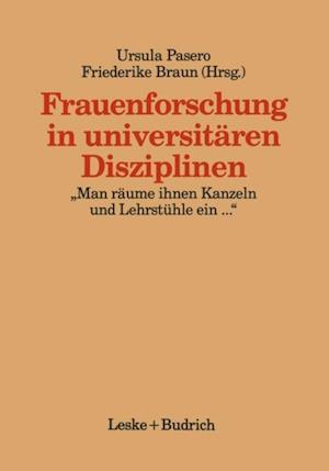 Frauenforschung in universitaren Disziplinen