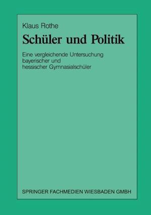 Schuler und Politik af Klaus Rothe