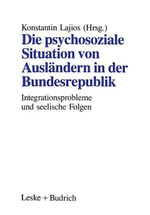 Die psychosoziale Situation von Auslandern in der Bundesrepublik