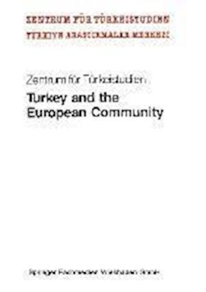 Turkey and the European Community af Zentrum fur Turkeistudien