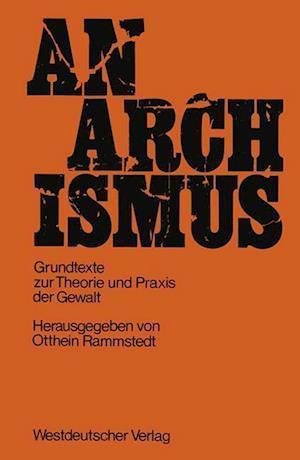 Anarchismus af Otthein Rammstedt Rammstedt