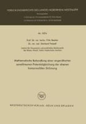 Mathematische Behandlung Einer Angenaherten Quasilinearen Potentialgleichung Der Ebenen Kompressiblen Stromung af Fritz Reutter