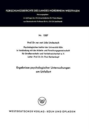 Ergebnisse psychologischer Untersuchungen am Unfallort af Udo Undeutsch