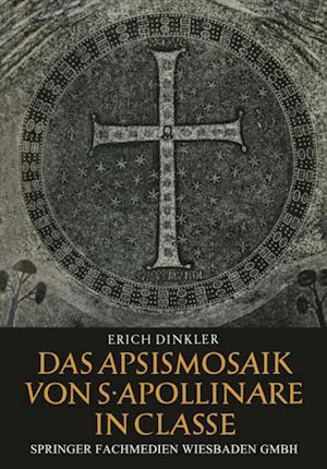 Das Apsismosaik von S. Apollinare in Classe af Erich Dinkler