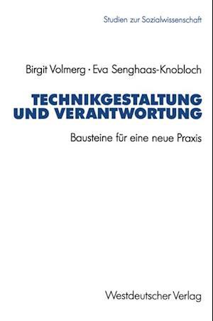 Technikgestaltung und Verantwortung af Eva Senghaas Knobloch