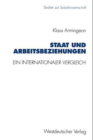Staat und Arbeitsbeziehungen af Klaus Armingeon