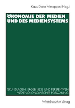 Okonomie der Medien und des Mediensystems