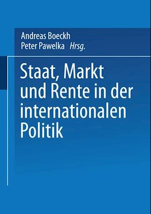 Staat, Markt und Rente in der internationalen Politik