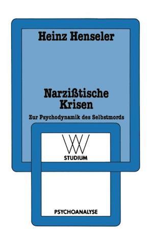 Narzitische Krisen af Heinz Henseler