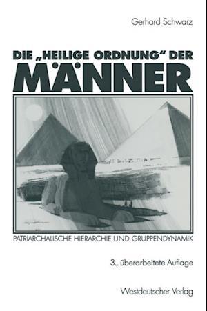 Die Heilige Ordnung' der Manner af Gerhard Schwarz